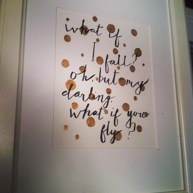 A Recently Finished Framed 8x10 With The Quote What If I Fall Oh But